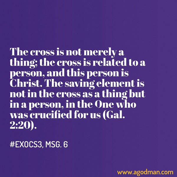 The-cross-is-not-merely-a-thing-the-cross-is-related-to-a-person-and-this-person-is-Christ2